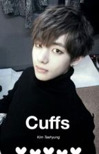 Cuffs | Kim Taehyung by taeschancla