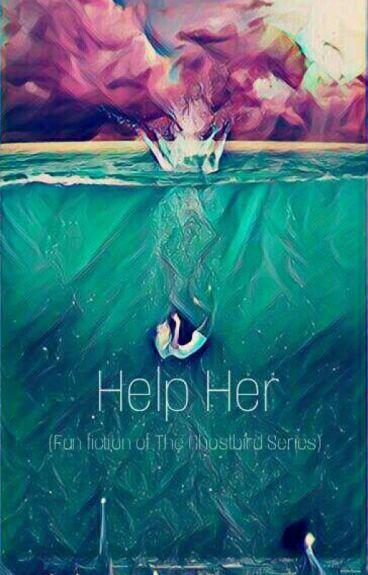 Help Her