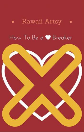 How To Be a Heartbreaker (boyxboy) Book 3