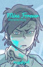 Mine forever (Dipper Gleeful x Reader) by muppetgirl1