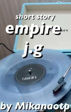 empire j.g by milevenaf