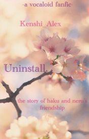 Uninstall by Kenshi_Alex