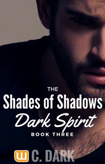 Οι Αποχρώσεις των Σκιών   Σκοτεινό Πνεύμα (3ο Βιβλίο)