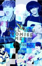 Will You Promise Me? (BTS x Reader Fanfic) #wattys2017 by Kyukie2507