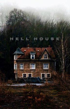 Hell House by Hopelessheavens