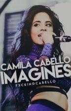 Camila Cabello Imagines by fxckingcabello
