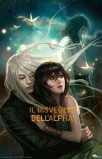 IL RISVEGLIO DELL'ALPHA by VincenzaMariaTilotta