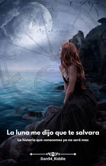 La Luna Me Dijo Que Te Salvara (Sirius Black)