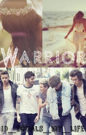 Warrior by 1D_equals_my_life