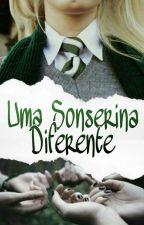 Uma Sonserina Diferente by MalfoySherlocked