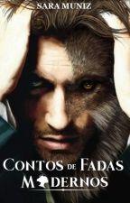 Contos de Fadas Modernos by saramuniz1