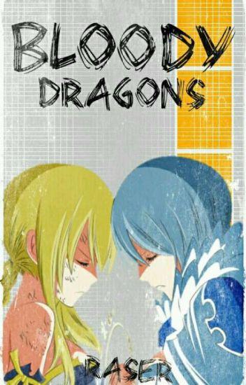 Bloody Dragons [PAUSADA POR EDICIÓN]