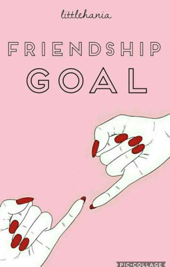 friendship goal  C.H.