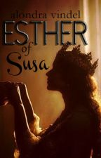 Esther of Susa by vincord
