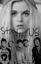 Stay for us (Book 2) by AnnA--StYlEs