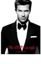 The CEO's Ex Wife by MakylaHall