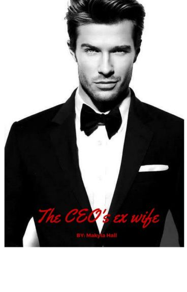 The CEO's Ex Wife