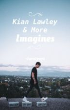 Kian Lawley Imagines & more by -turntpapi