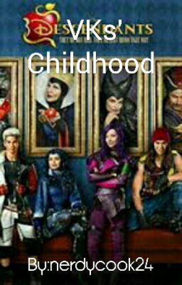 VKs' Childhood