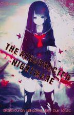 The Resurrected Nightmare (OHSHC/Ouran Highschool Host Club Fanfic) by OtakuLite