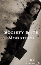 Society & its Monsters by adlrx_3