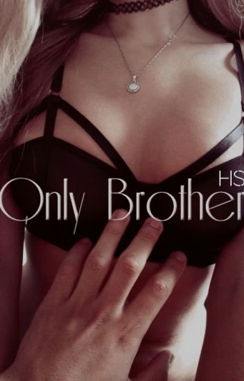 Only Brother|HS