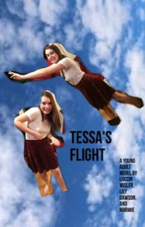 Tessa's Flight by swagmaster42069