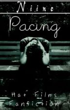 Pacing // Hat Films by Niinestories