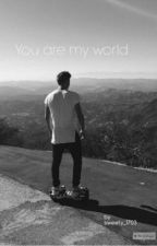 You are my world by sweety_1703