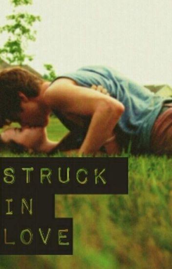 Struck In Love