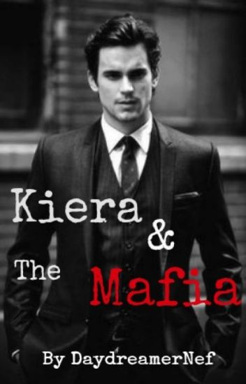 Kiera & The Mafia