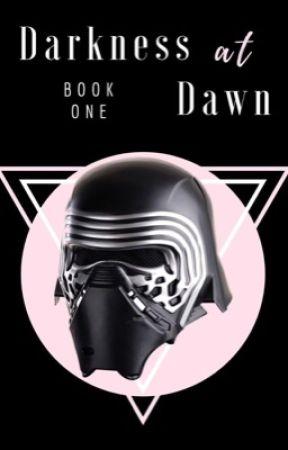 Darkness At Dawn • Kylo Ren [1] by fandomsoundsinnocent