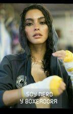 Soy Una Nerd Y Boxeadora  by valemcdiaz