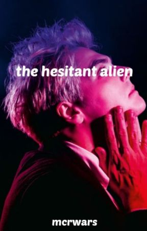 the hesitant alien ☆ g.w by lcvegccd