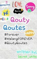 Qouty Qoutes by Secret_white