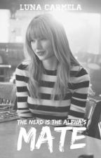 The Nerd is the Alpha's Mate  by alemracsofabulous05