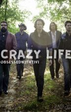 CRAZY LIFE by ObsessedwithTivi