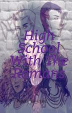 High School With The Romans (a Percy Jackson Fanfic) by Nico_is_epic