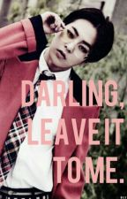 Darling, leave it to me ➳ [ChenMin] by yepuji