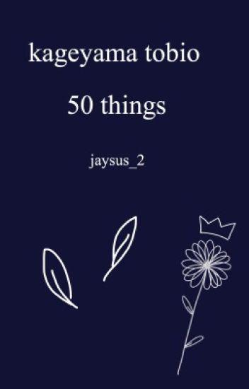 50 Things Kageyama Tobio Shall Not Do