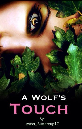 A Wolf's Touch