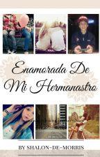 Enamorada De Mi Hermanastro (MattyBRaps Y Tu) by Shalon-de-Morris