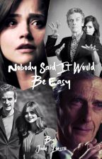 Nobody Said it Would be Easy - Whouffaldi by Jade_Loesch
