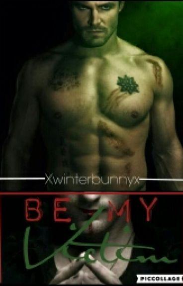 Be My Next Victim (boyxboy) *ON HOLD*