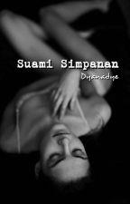 Suami Simpanan by dyanadye