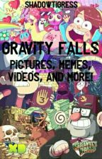 Gravity Falls Pictures, Memes, Videos, And More! by Shadowtigress