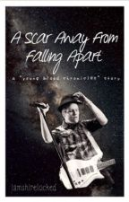 A Scar Away from Falling Apart • FOB/Young Blood Chronicles/Patrick Stump by iamshirelocked