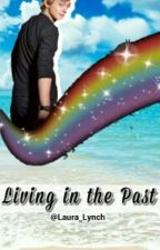 Living In The Past (Raura) by Laura_Lynch