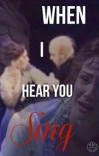 When I Hear You Sing.(Phantom Of The Opera) by _BellaRenee_
