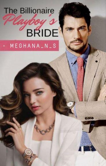 The Billionaire Playboy's Bride